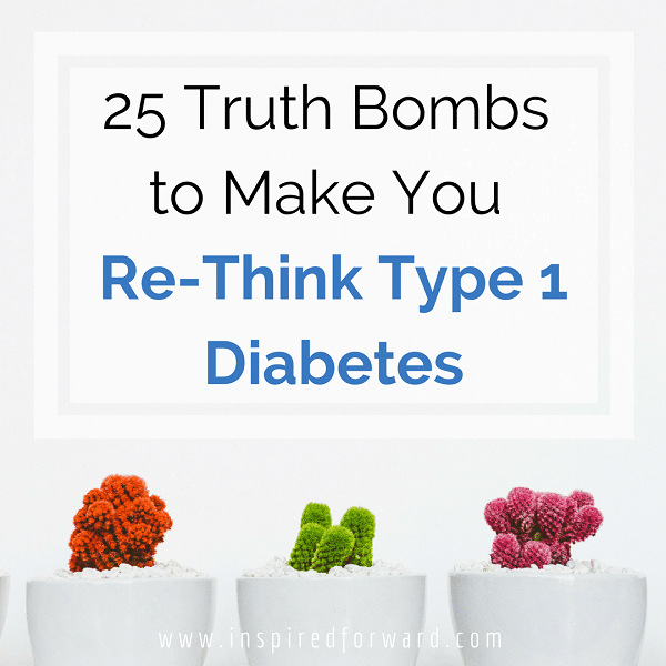 type 1 diabetes truth bombs instagram