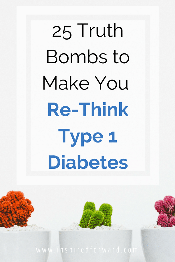 type 1 diabetes truth bombs pinterest
