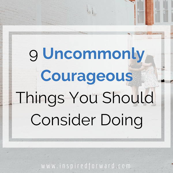 9 uncommonly courageous things instagram