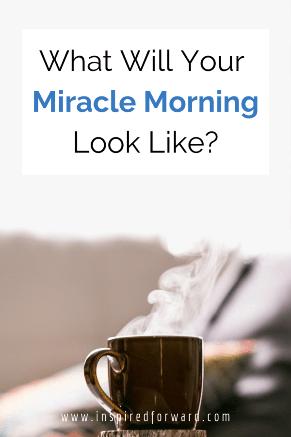"""The concept of a """"Miracle Morning"""" has been around for several years. Learn about the six Life S.A.V.E.R.S. that can supercharge your mornings!"""