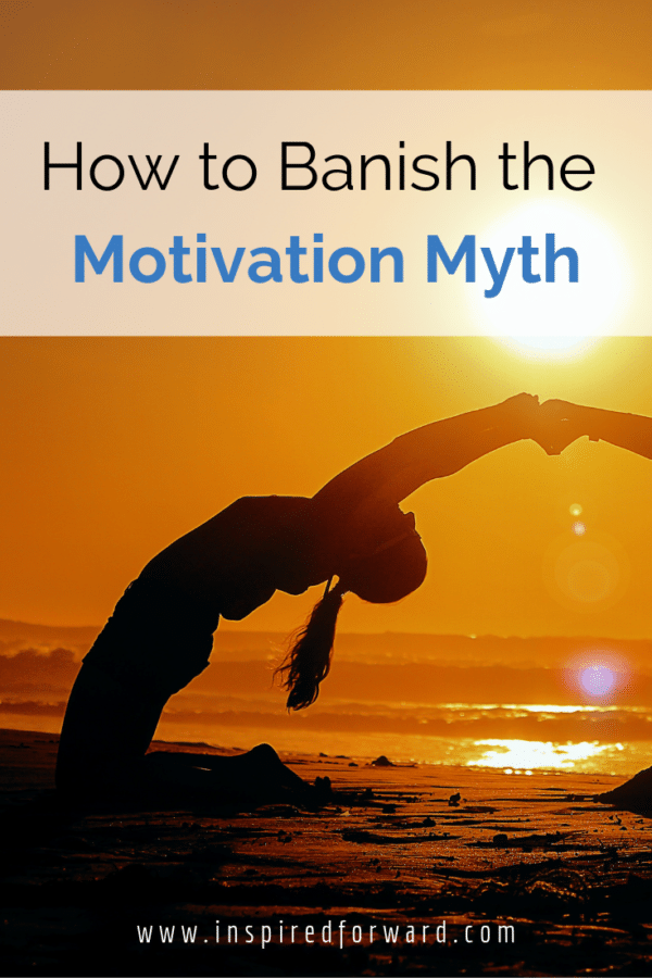 Ever wonder why you stop doing things when you don't feel like doing them? You've been suckered by the motivation myth! What can you do to combat it?