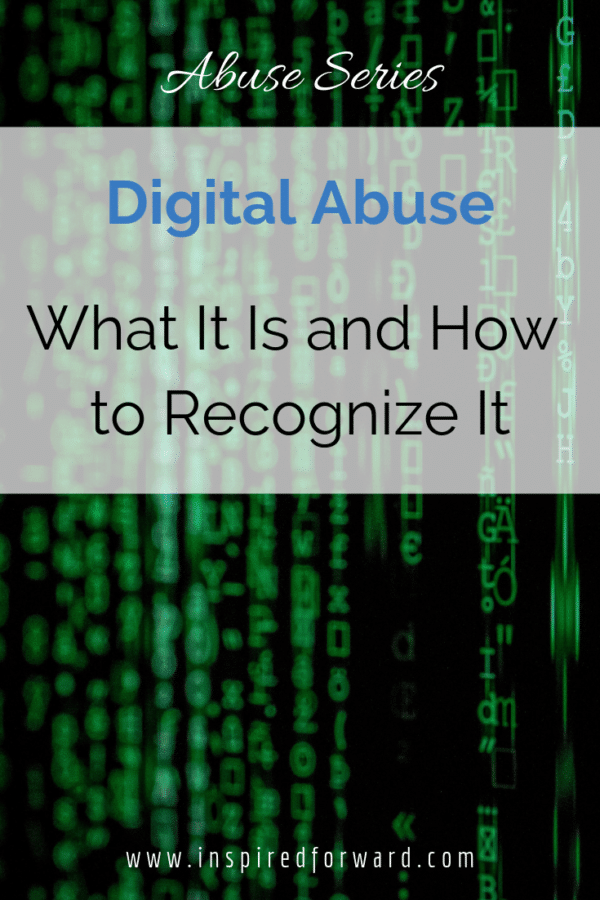 There are several types of abuse. Some are more common and obvious than others. No matter what, digital abuse is not your fault, and you can get out.