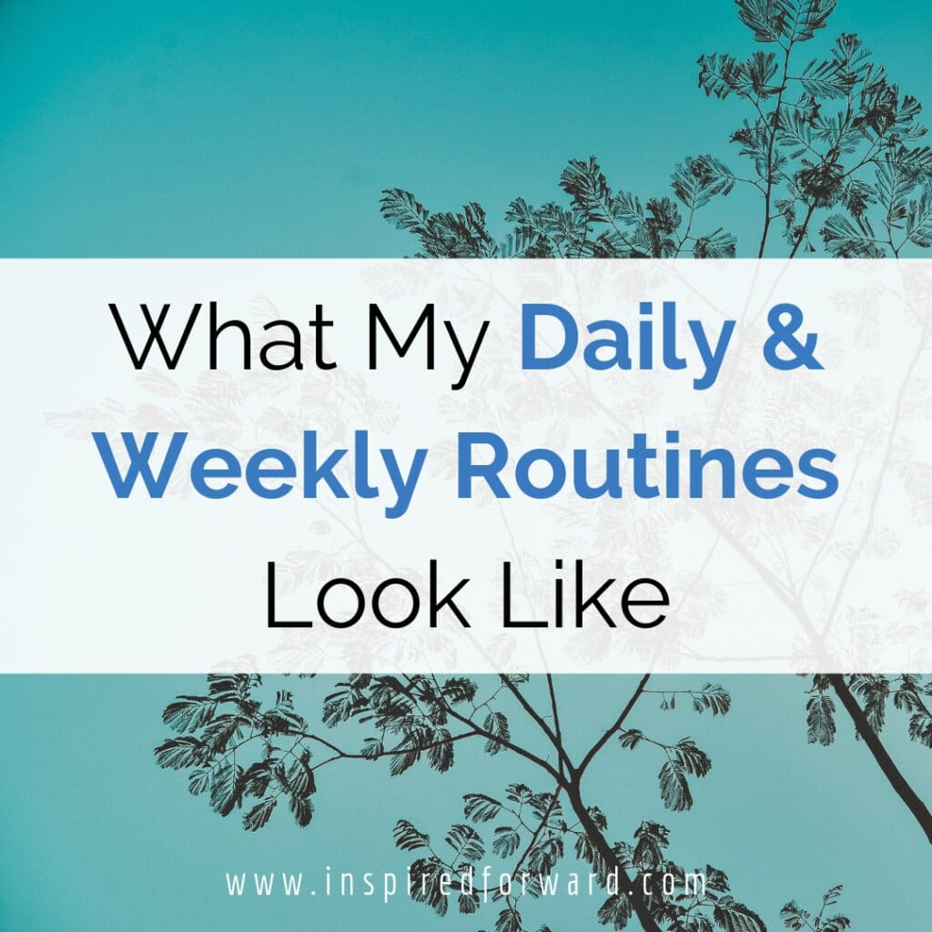 "Routines are the foundation of my ""sane"" life. I love seeing how others structure their lives, so here's a look at my daily and weekly routines for inspo!"