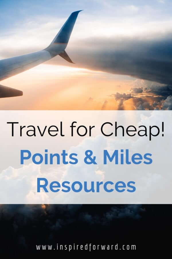 Ever wanted to travel the world for cheap? Learn more about the best points and miles resources for credit card sign-up bonuses, staying organized.
