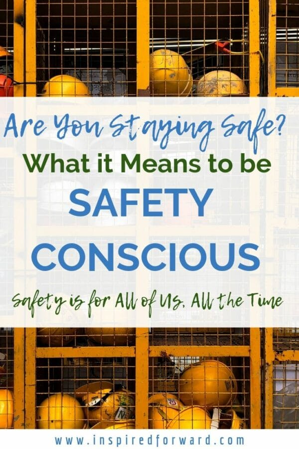 Are you safety conscious? Do you see things that are unsafe, and point them out? Noticing hazards can be the difference between life and death. Stay safe.