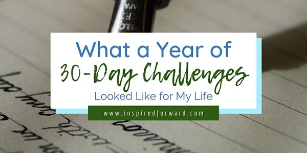 I spent August 2018 through July 2019 working through self-imposed 30-day challenges. Find out what I did, my top lessons, and what's happening next.