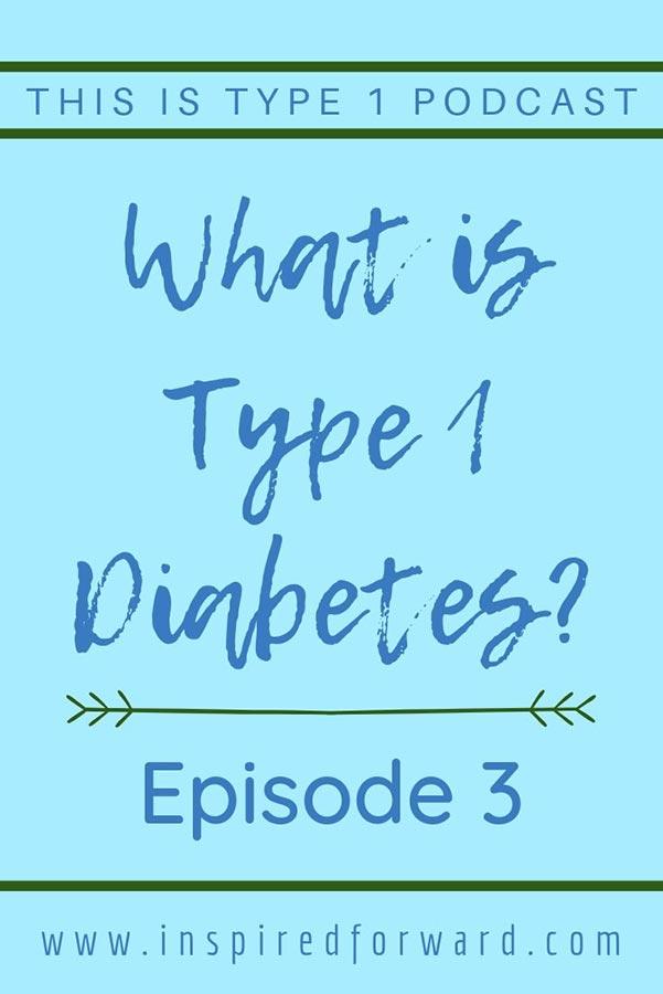 episode-3-what-is-type-1-diabetes-pin-1-mini