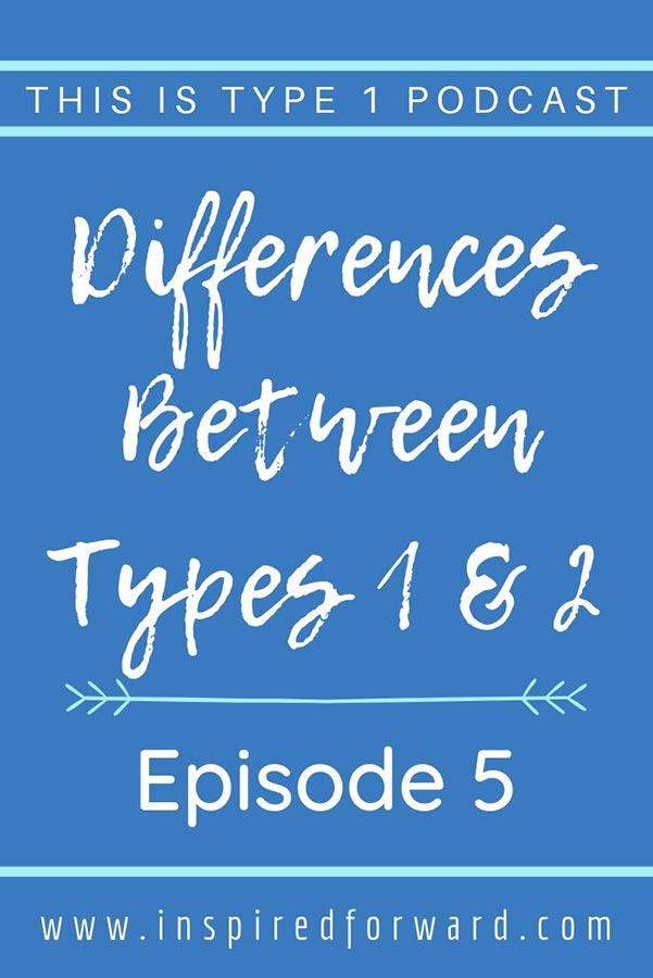 differences-between-types-1-and-2-episode-5-pin-post-resized