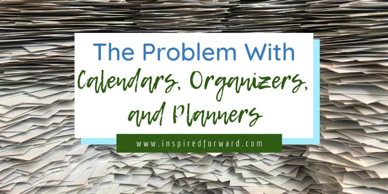 the-problem-with-calendars-organizers-and-planners-featured-resized