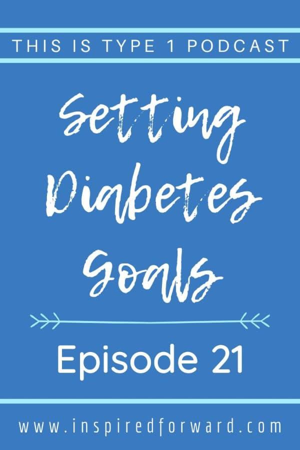 episode21-setting-diabetes-goals-pin-resized