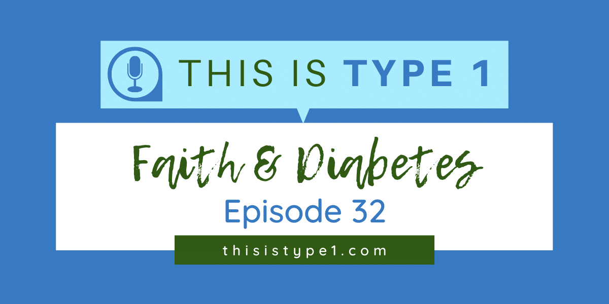 episode-32-faith-and-diabetes