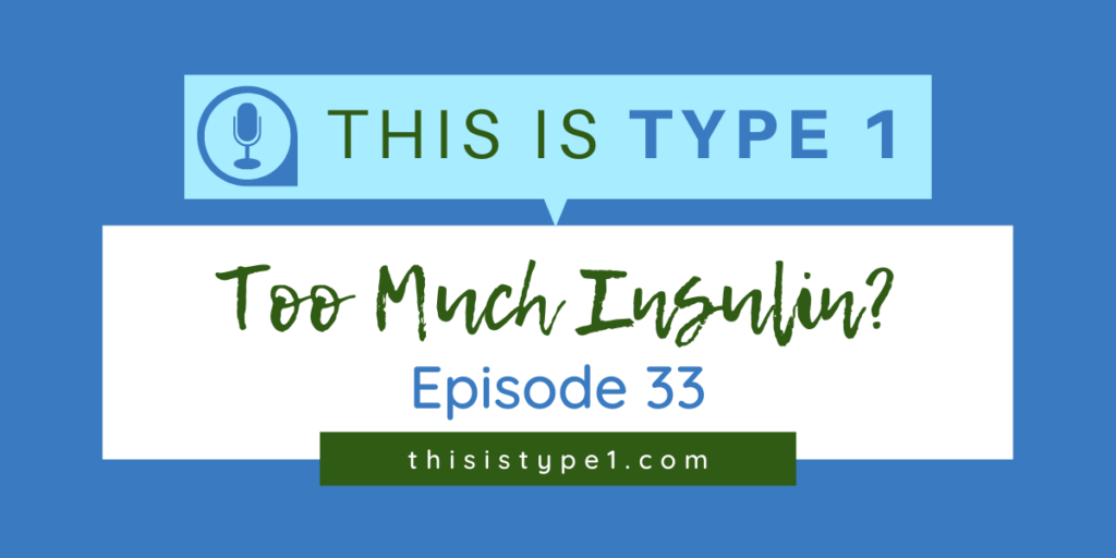 episode-33-using-too-much-insulin