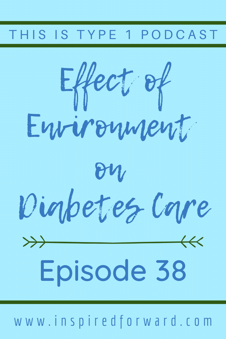 Understanding the effects the environment has on diabetes care could mean the difference between great control and terrible control. What affects BGs?