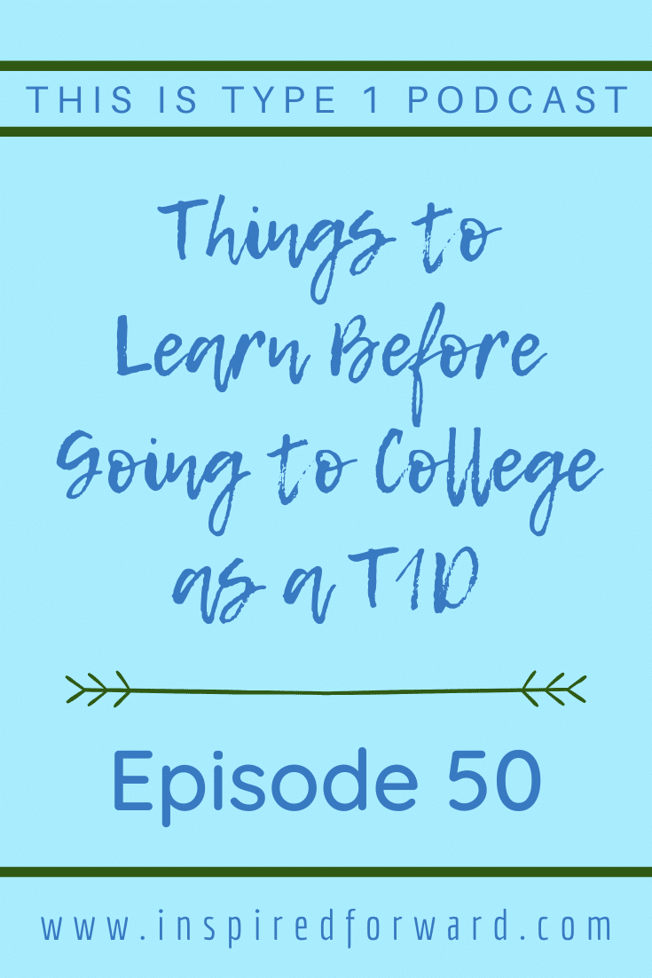 Ever wonder what things you should learn before going to college as a type 1 diabetic? Learn what T1Ds should know about before they head off to college.