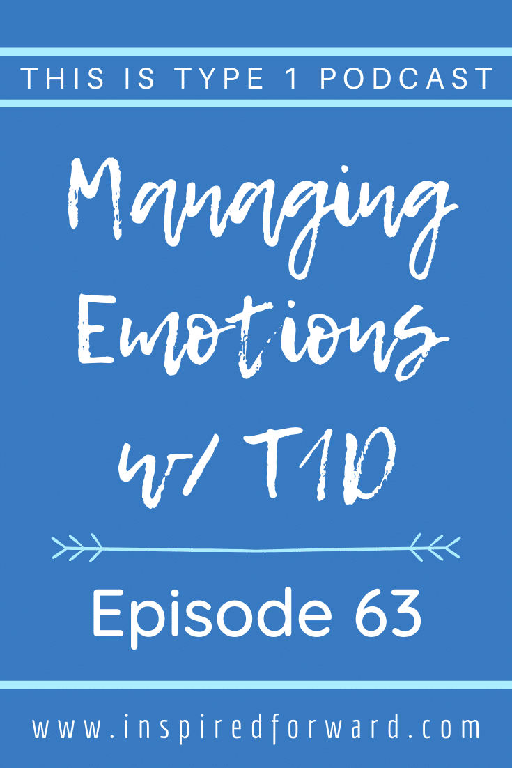 Emotional management, especially for people with type 1 diabetes, is a foundational skill that improves your entire life.