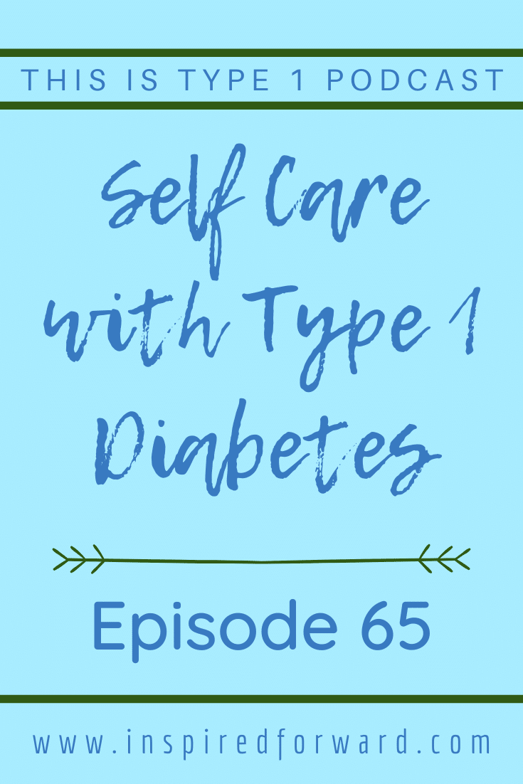 Self care is an important part of T1D management. To avoid running on empty and burning out, try implementing these self care tips for T1Ds.