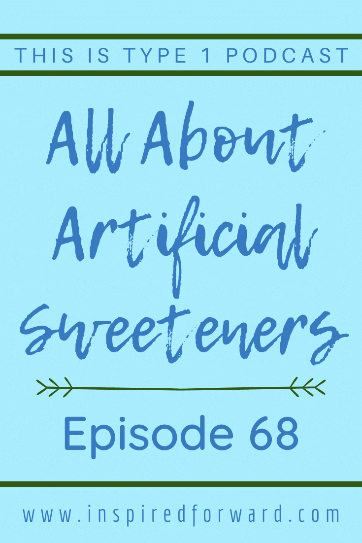 Jessie & I share our experiences with artificial sweeteners. Learn about them, sugar substitutes, and how they affect people with type 1 diabetes.