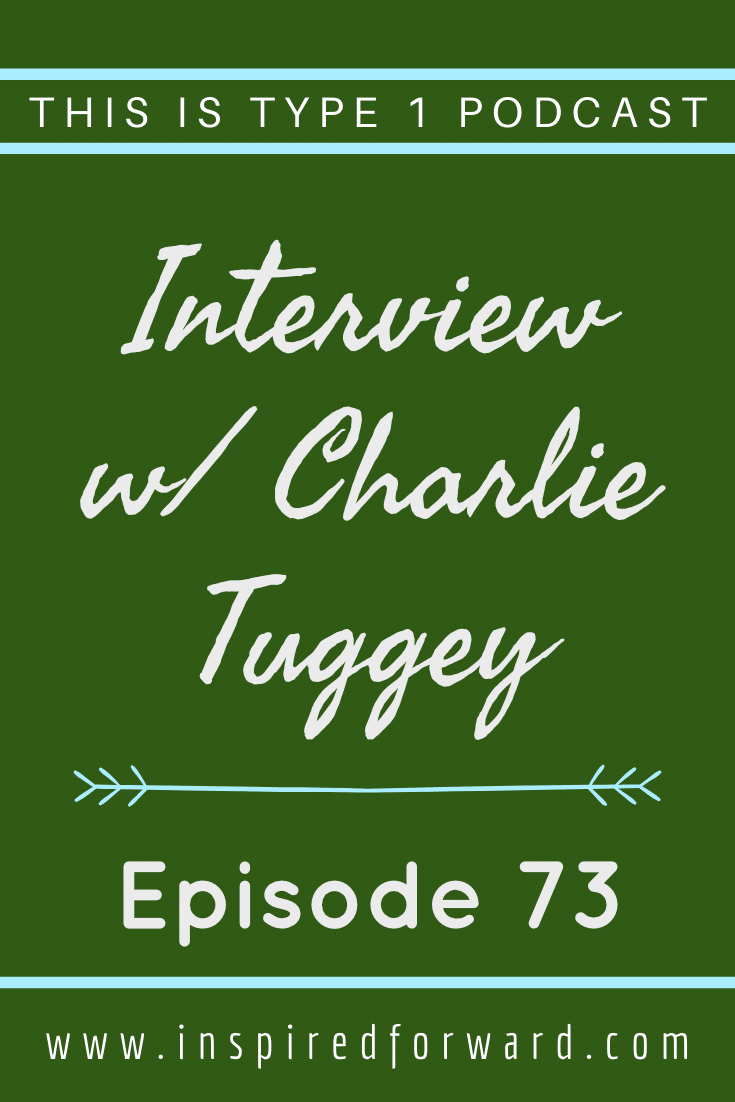 What is it like for Jessie's brother to experience her diabetes? Listen as Charlie Tuggey shares his sibling perspectives with us.