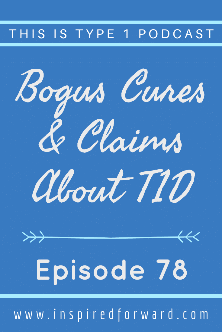 Cinnamon, okra water, keto... What do these things have in common? They're all bogus cures for type 1 diabetes. Find out what NOT to believe about T1D.