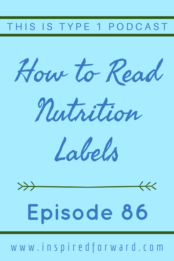 Ever wonder how to read nutrition labels? Find out what each part of the label means and what you need to pay attention to as a T1D.