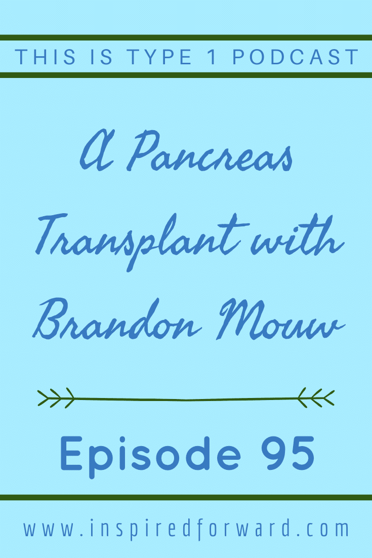 Brandon Mouw shares his story about getting a pancreas transplant after kidney problems led to dangerous brittle diabetes.