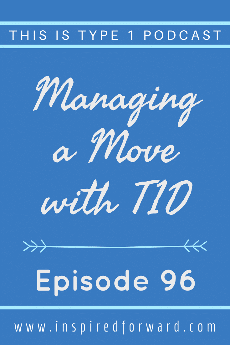 Wondering what it's like managing a move with T1D? I share my lessons learned from moving to Montana from Washington.