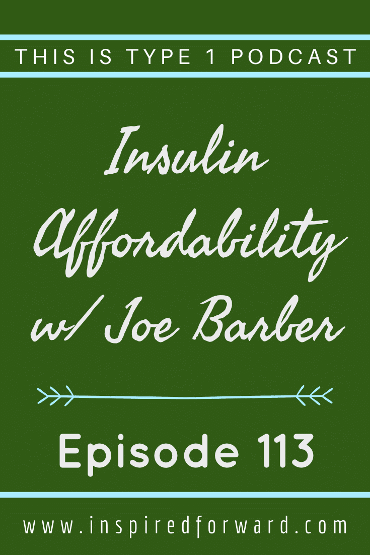 Joe Barber, who works in the pharmaceutical industry, joins us to talk about insulin affordability. The major insulin manufacturers all offer programs to help improve access to insulin, but not everyone knows about them!