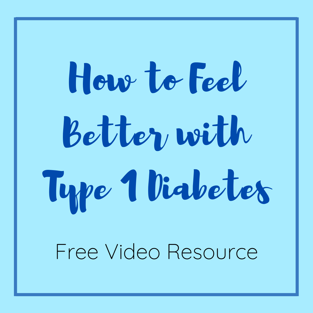 How to Feel Better with T1D