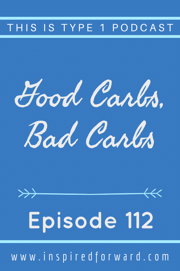 """Why do people say """"good carbs"""" or """"bad carbs""""? In this episode, we dive into different categories of carbs, so-called good versus bad carbs, and the kinds of carbs type 1 diabetics should include in their protocols if they do choose to eat carbs."""
